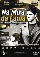 Na Mira da Fama - Um Caminho Para Hollywood (How it All Went Down)