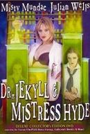 Dr. Jekyll e Mistress Hyde (Dr. Jekyll & Mistress Hyde)