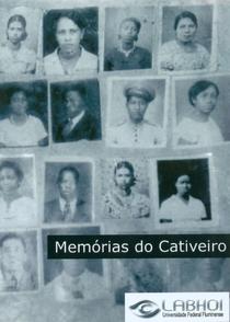 Memórias do Cativeiro - Poster / Capa / Cartaz - Oficial 1