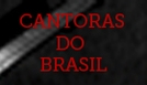 Cantoras do Brasil (Cantoras do Brasil)