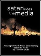 Satan Rides the Media (Satan Rir Media)