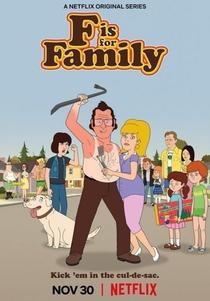 F Is For Family (3ª Temporada) - Poster / Capa / Cartaz - Oficial 1