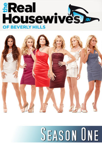 The Real Housewives of Beverly Hills (1ª Temp) - Poster / Capa / Cartaz - Oficial 1