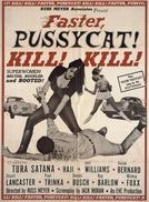 Faster, Pussycat! Kill! Kill! (Faster, Pussycat! Kill! Kill!)