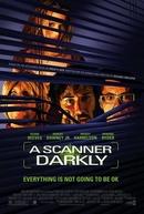 O Homem Duplo (A Scanner Darkly)