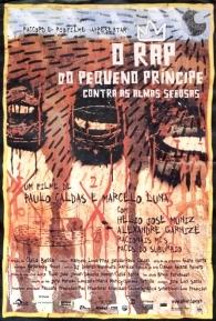 O Rap do Pequeno Príncipe Contra as Almas Sebosas - Poster / Capa / Cartaz - Oficial 1