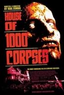 A Casa dos 1000 Corpos (House of 1000 Corpses)