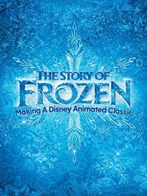 The Story of Frozen: Making a Disney Animated Classic - Poster / Capa / Cartaz - Oficial 1