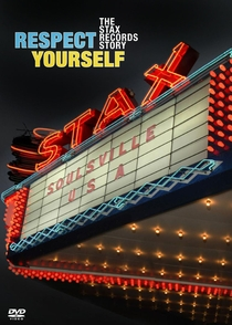 Respect Yourself: The Stax Records Story - Poster / Capa / Cartaz - Oficial 1
