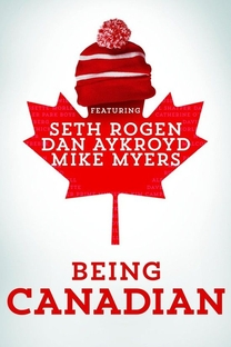 Being Canadian - Poster / Capa / Cartaz - Oficial 1