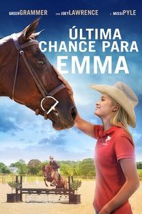 Última Chance para Emma - Poster / Capa / Cartaz - Oficial 3