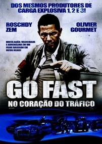 Go Fast - No Coração do Tráfico - Poster / Capa / Cartaz - Oficial 2