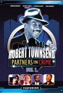 O Melhor de Robert Townsend & Seus Parceiros no Crime - Poster / Capa / Cartaz - Oficial 1