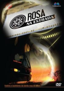 Rosa na Estrada - Poster / Capa / Cartaz - Oficial 1