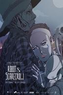 Robot & Scarecrow (Robot & Scarecrow)