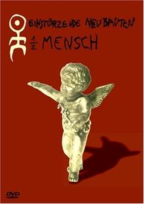 Einstürzende Neubauten: 1/2 Mensch - Poster / Capa / Cartaz - Oficial 1