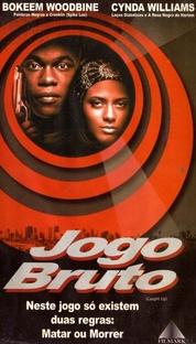 Jogo bruto - Poster / Capa / Cartaz - Oficial 1