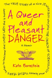 Kate Bornstein is a queer & pleasant danger - Poster / Capa / Cartaz - Oficial 1