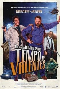 Tempo de Valentes - Poster / Capa / Cartaz - Oficial 1
