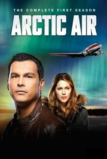 Arctic Air (1ª Temporada) - Poster / Capa / Cartaz - Oficial 1