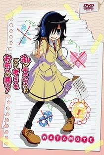 Watashi ga Motenai no wa Dou Kangaetemo Omaera ga Warui! - Poster / Capa / Cartaz - Oficial 6