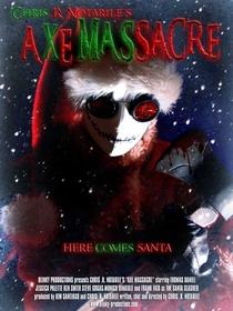 Axe Massacre - Poster / Capa / Cartaz - Oficial 1