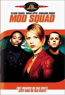 Mod Squad - O Filme - Poster / Capa / Cartaz - Oficial 1