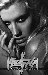 Ke$ha: My crazy beautiful life - Poster / Capa / Cartaz - Oficial 2