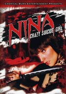 Nina: Crazy Suicide Girl (Nina: Crazy Suicide Girl)