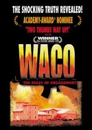Waco: The Rules of Engagement  (Waco: The Rules of Engagement )