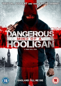 Dangerous Mind of a Hooligan - Poster / Capa / Cartaz - Oficial 1