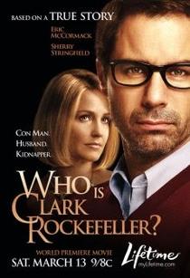 Quem é Clark Rockfeller?  - Poster / Capa / Cartaz - Oficial 1