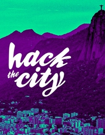 Hack the City - Poster / Capa / Cartaz - Oficial 1