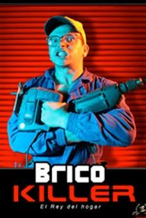 Brico Killer - Poster / Capa / Cartaz - Oficial 1