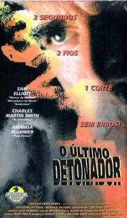 O Último Detonador - Poster / Capa / Cartaz - Oficial 2