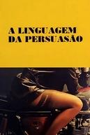 A Linguagem da Persuasão (A Linguagem da Persuasão)
