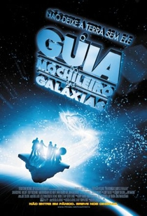 O Guia do Mochileiro das Galáxias  - Poster / Capa / Cartaz - Oficial 1