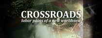 Crossroads: Dores de Parto de Uma Nova Visão Mundial - Poster / Capa / Cartaz - Oficial 1
