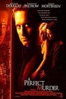 Um Crime Perfeito (A Perfect Murder)