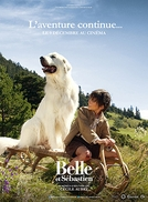 Belle e Sebastian: A Aventura Continua (Belle et Sébastien, l'aventure continue)