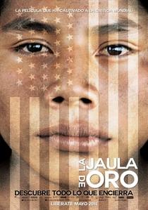 A Jaula de Ouro  - Poster / Capa / Cartaz - Oficial 6
