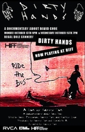 Dirty Hands: The Art & Crimes of David Choe  (Dirty Hands: The Art & Crimes of David Choe)