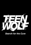 Teen Wolf: Search for a Cure (Teen Wolf: Search for a Cure)