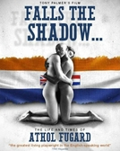 Falls the Shadow: The Life and Times of Athol Fugard (Falls the Shadow: The Life and Times of Athol Fugard)
