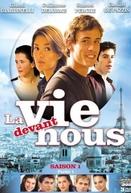 La vie devant nous (1ª Temporada) (La vie devant nous (Season 1))