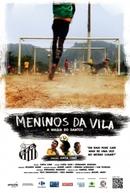 Meninos da Vila - A Magia do Santos (Meninos da Vila - A Magia do Santos)