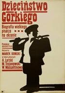 A Infância de Górki (Detstvo Gorkogo)