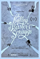 The Ballad Of Buster Scruggs (The Ballad Of Buster Scruggs)