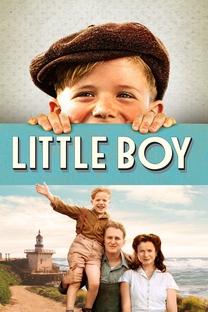 Little Boy: Além do Impossível - Poster / Capa / Cartaz - Oficial 6