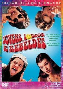 Jovens, Loucos e Rebeldes - Poster / Capa / Cartaz - Oficial 5